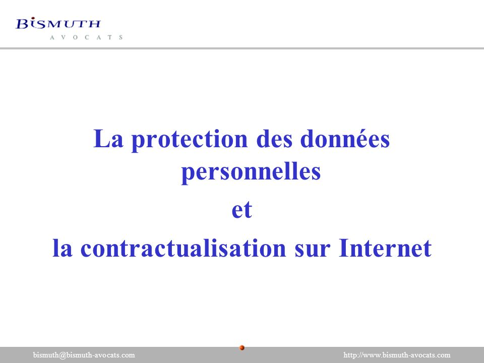 La protection des données personnelles et