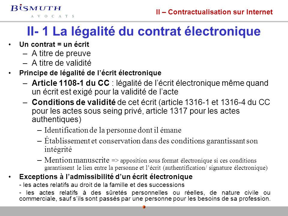 II- 1 La légalité du contrat électronique