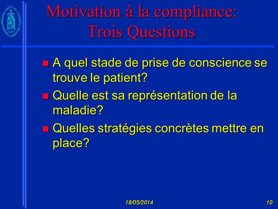 Motivation à la compliance: Trois Questions