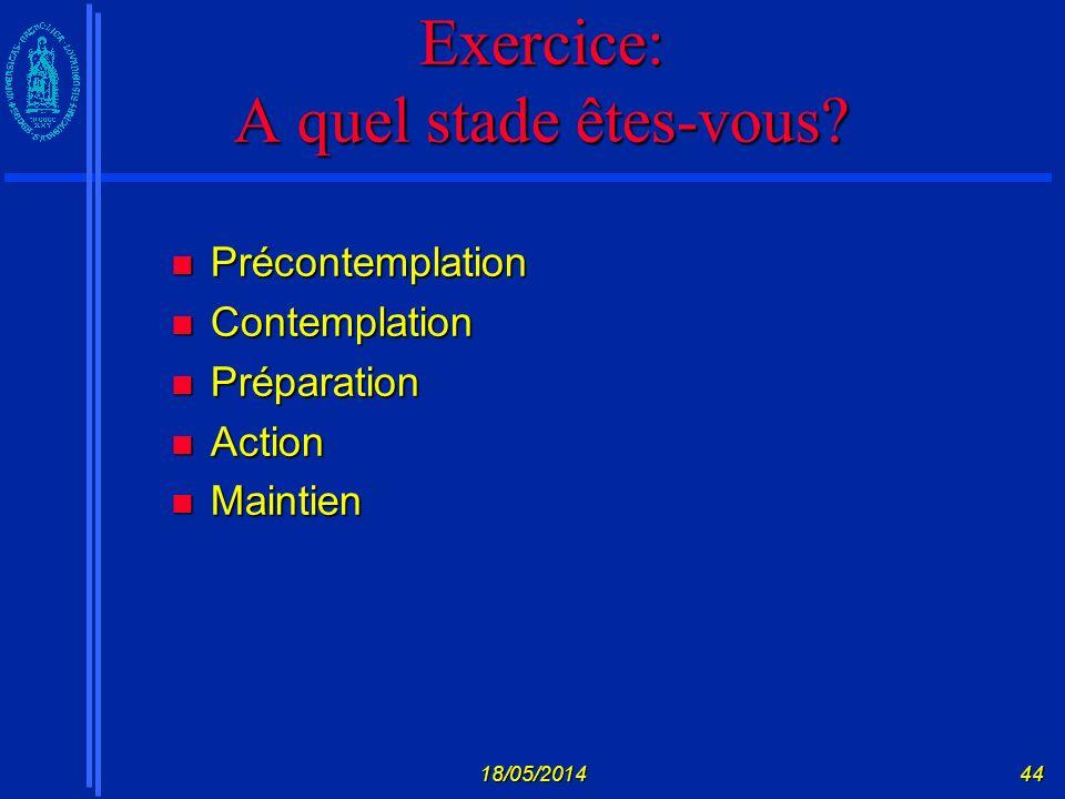 Exercice: A quel stade êtes-vous