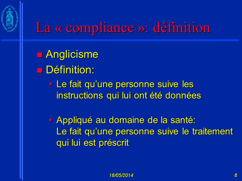 La « compliance »: définition