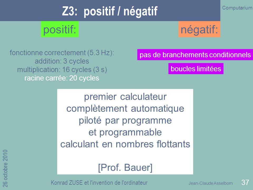 Z3: positif / négatif positif: négatif: premier calculateur