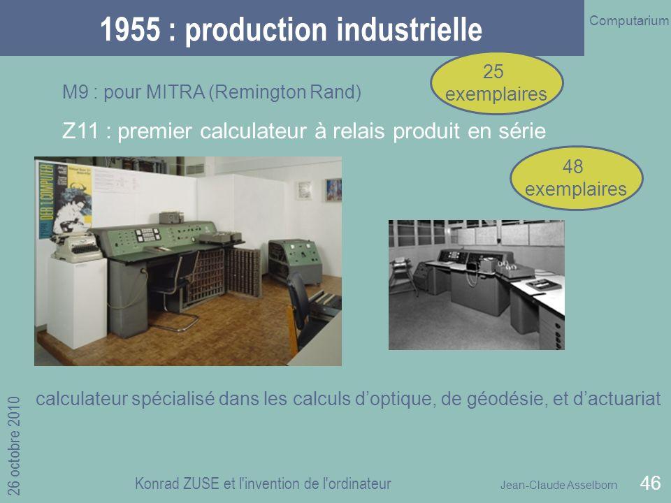 1955 : production industrielle