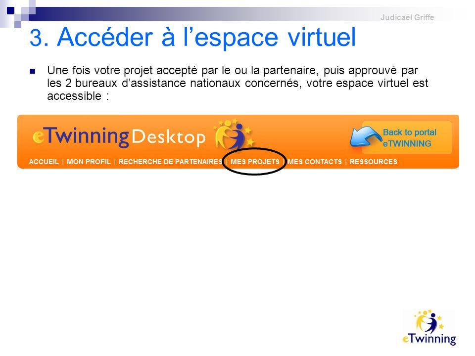 3. Accéder à l'espace virtuel
