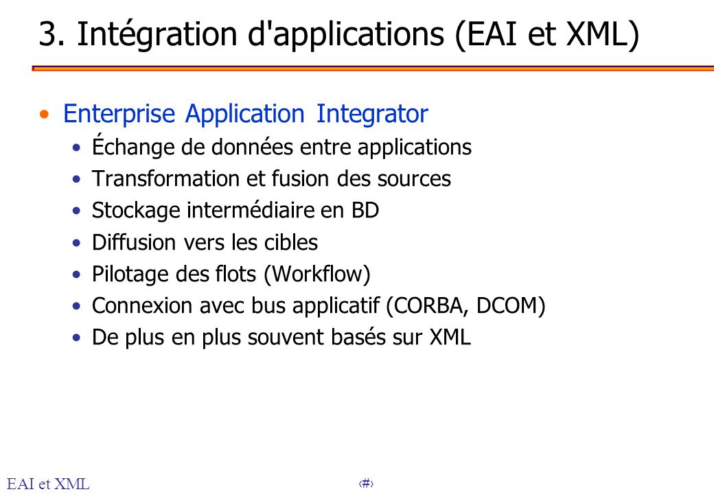 3. Intégration d applications (EAI et XML)