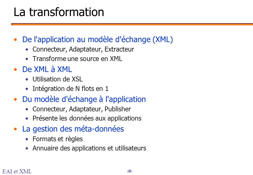 La transformation De l application au modèle d échange (XML)