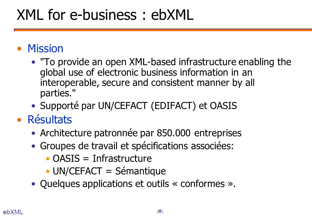 XML for e-business : ebXML