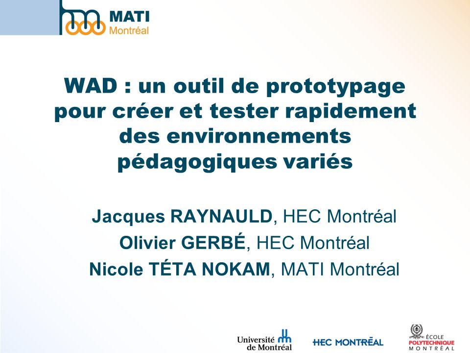 WAD : un outil de prototypage pour créer et tester rapidement des environnements pédagogiques variés