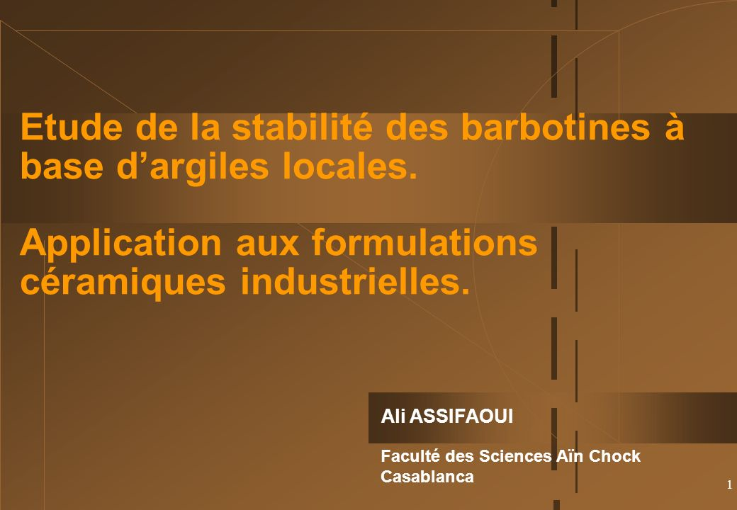 Etude de la stabilité des barbotines à base d'argiles locales