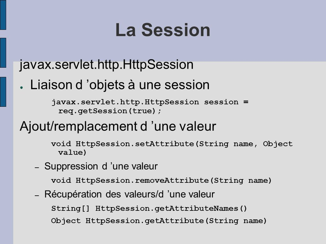 La Session javax.servlet.http.HttpSession