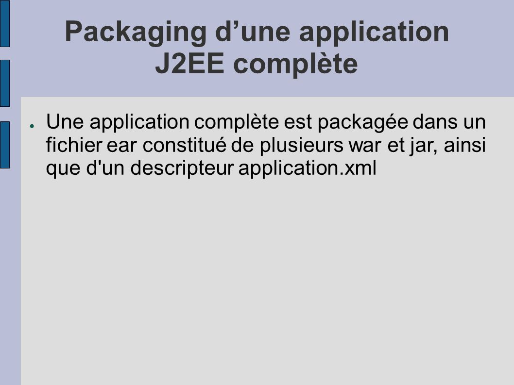 Packaging d'une application J2EE complète