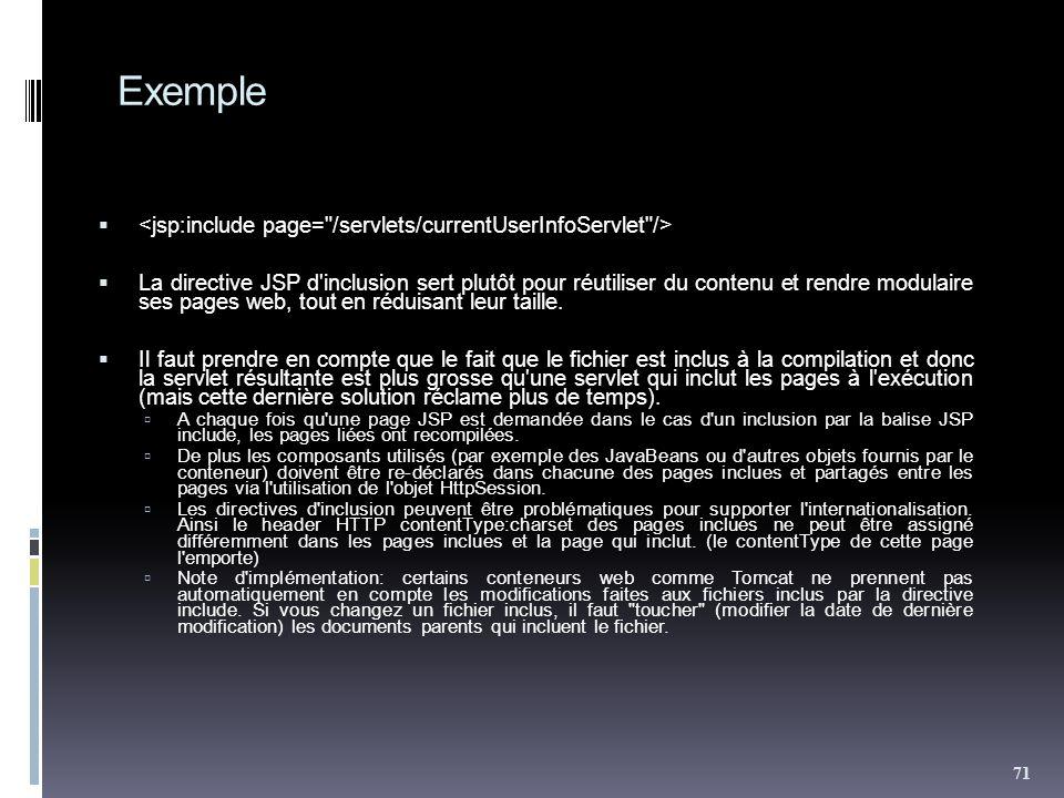 Exemple <jsp:include page= /servlets/currentUserInfoServlet />
