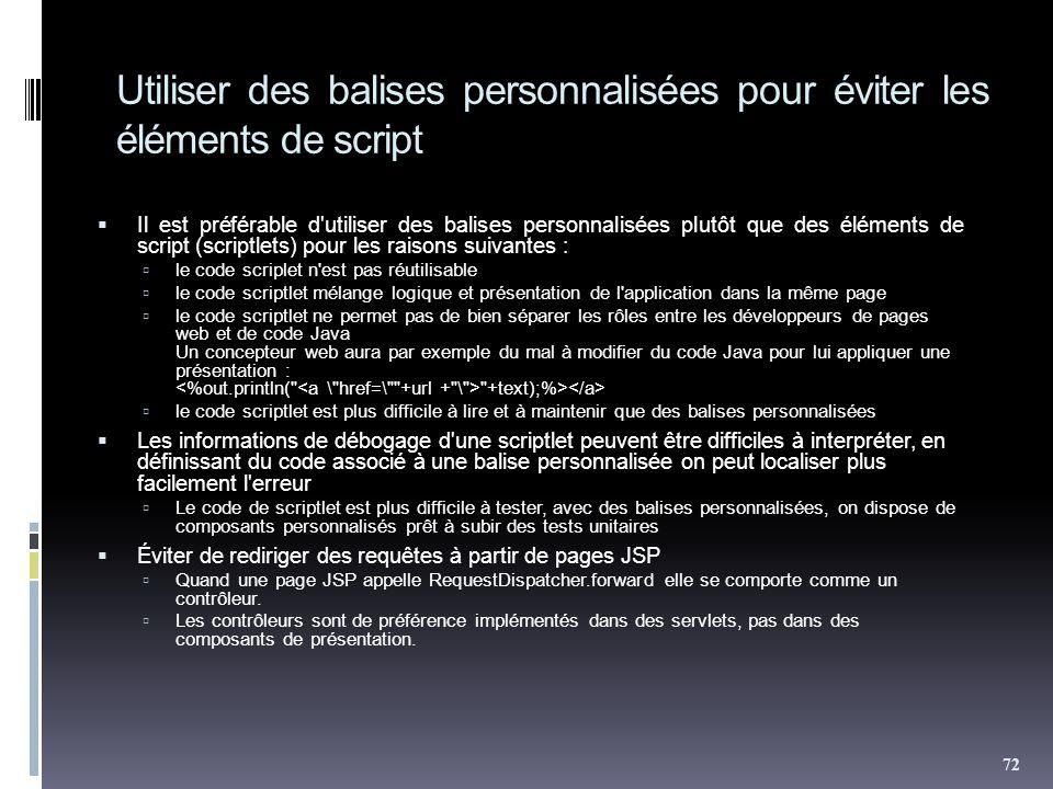 Utiliser des balises personnalisées pour éviter les éléments de script