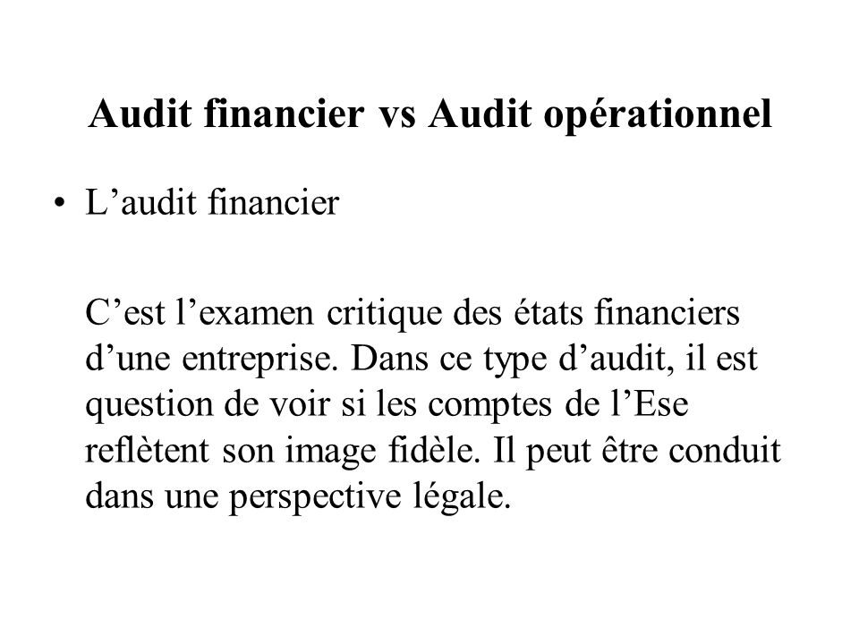 Audit financier vs Audit opérationnel