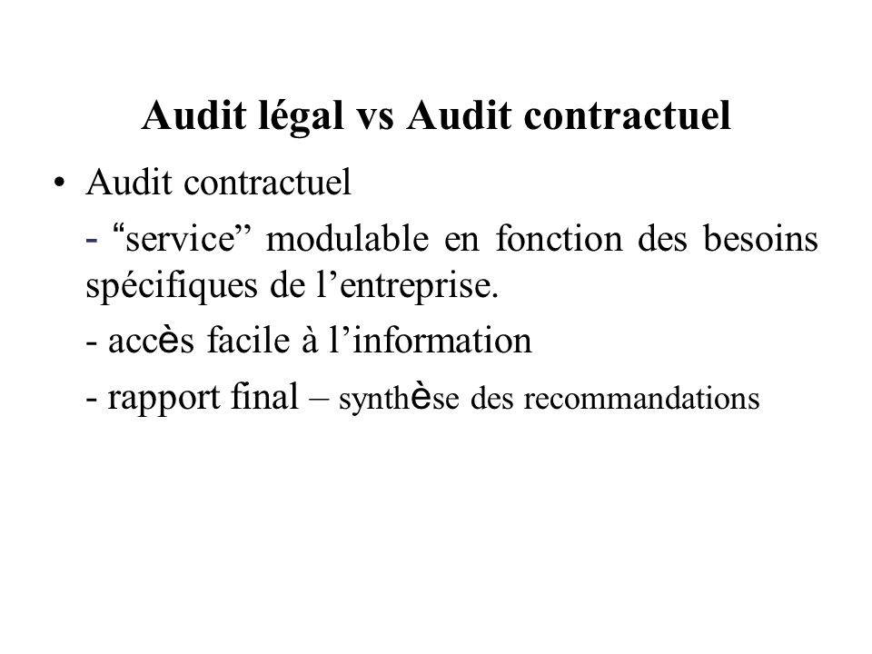 Audit légal vs Audit contractuel