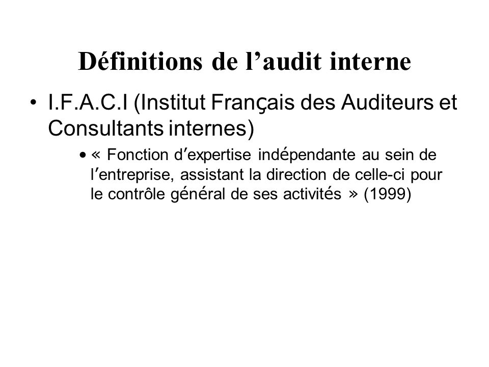 Définitions de l'audit interne