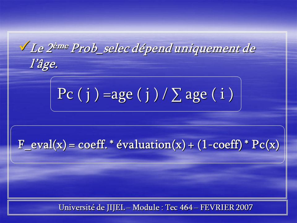 F_eval(x) = coeff. * évaluation(x) + (1-coeff) * Pc(x)