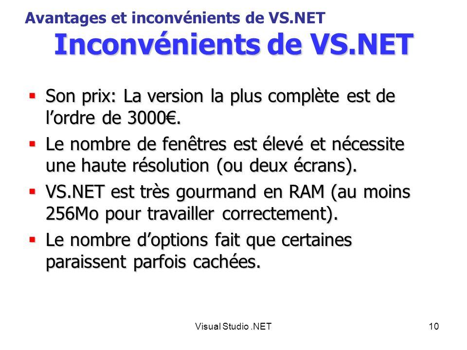 Inconvénients de VS.NET