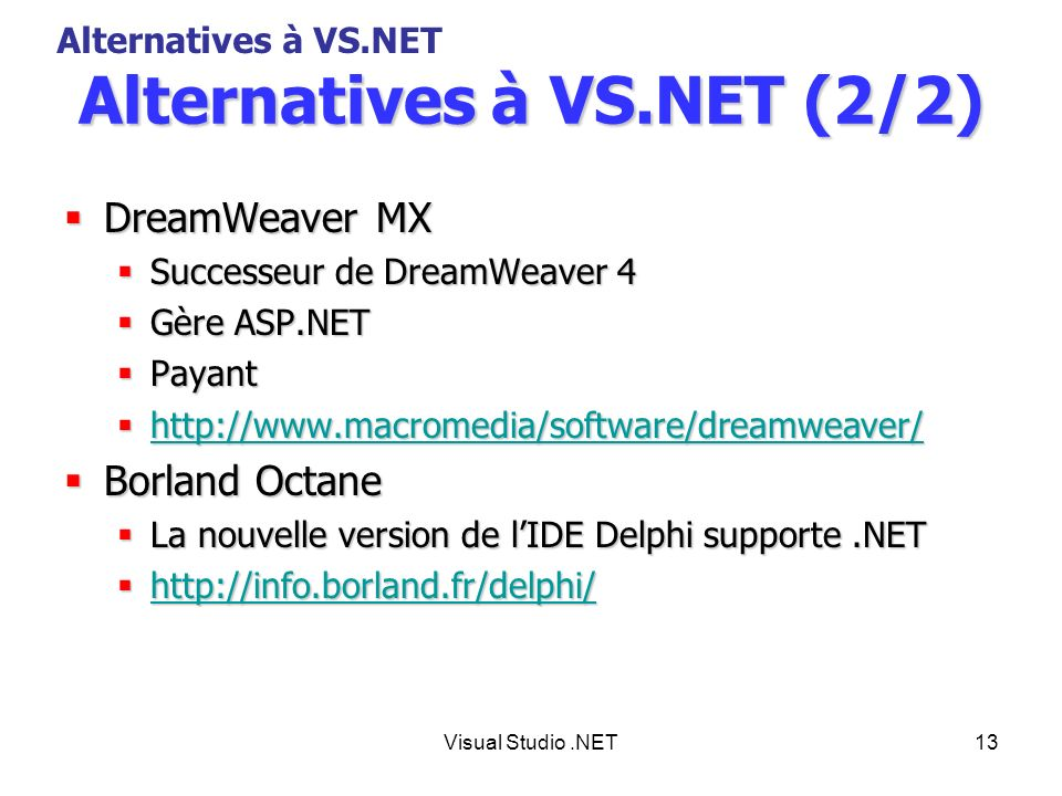 Alternatives à VS.NET (2/2)