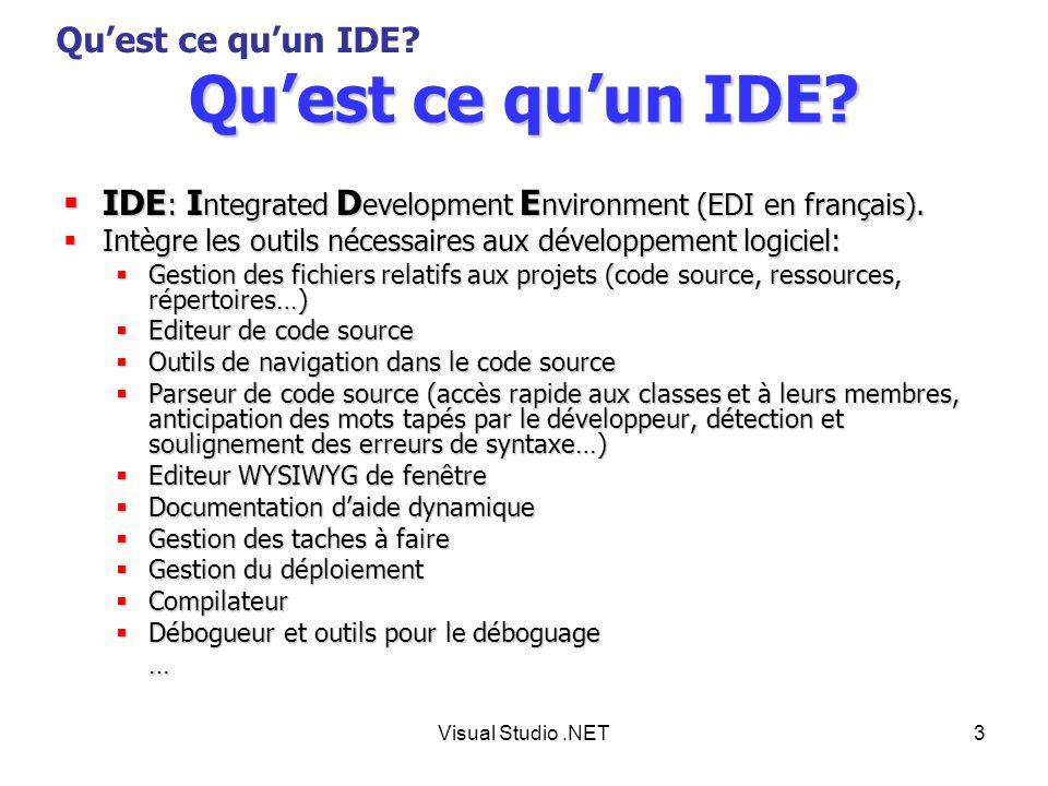 Qu'est ce qu'un IDE Qu'est ce qu'un IDE