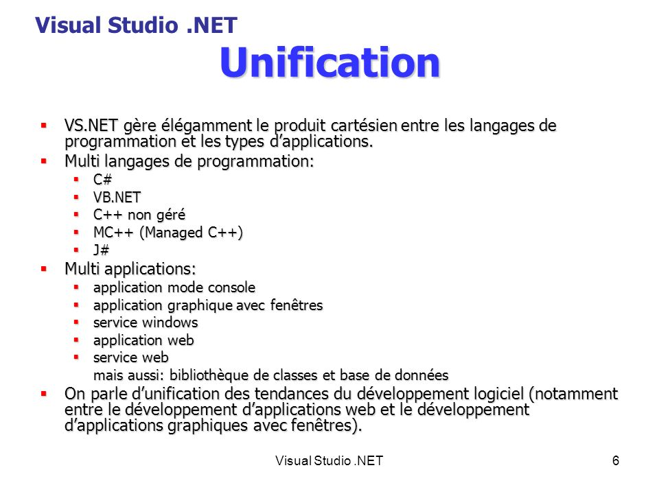 Unification Visual Studio .NET