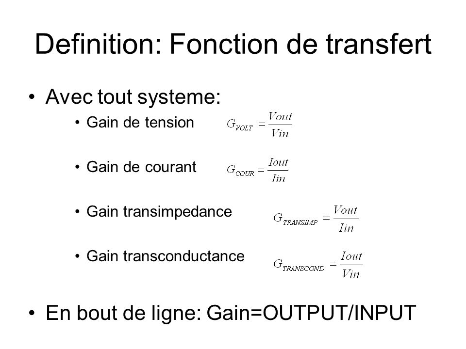 Definition: Fonction de transfert