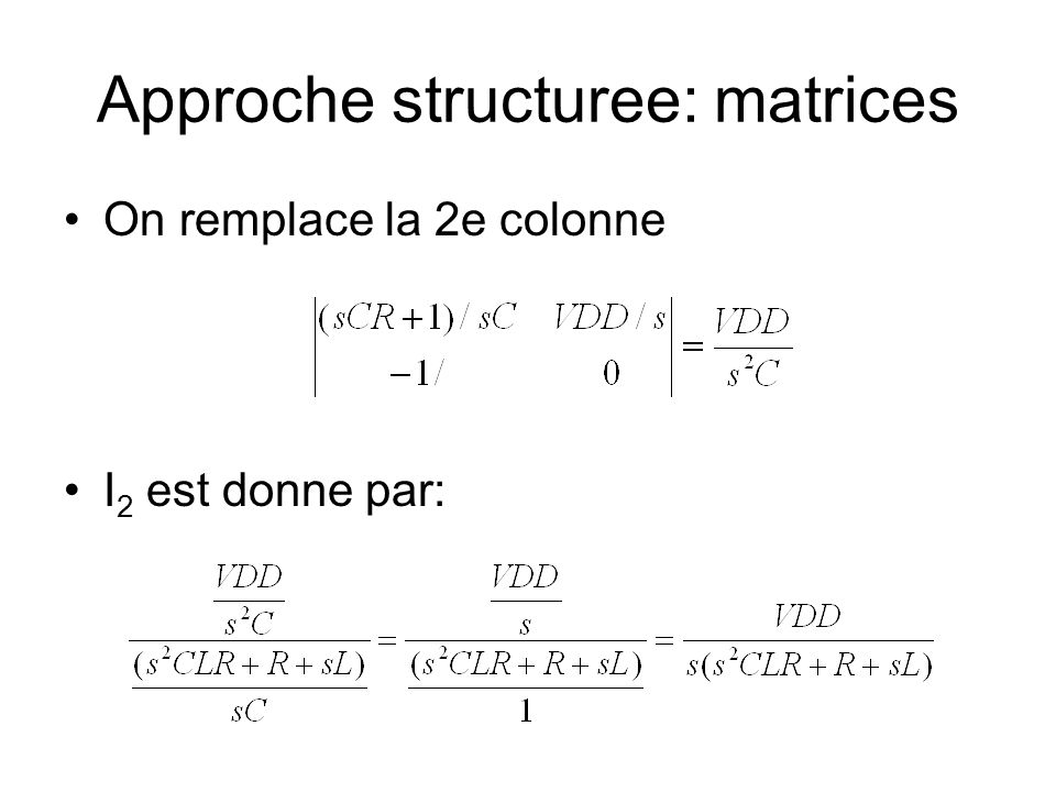 Approche structuree: matrices