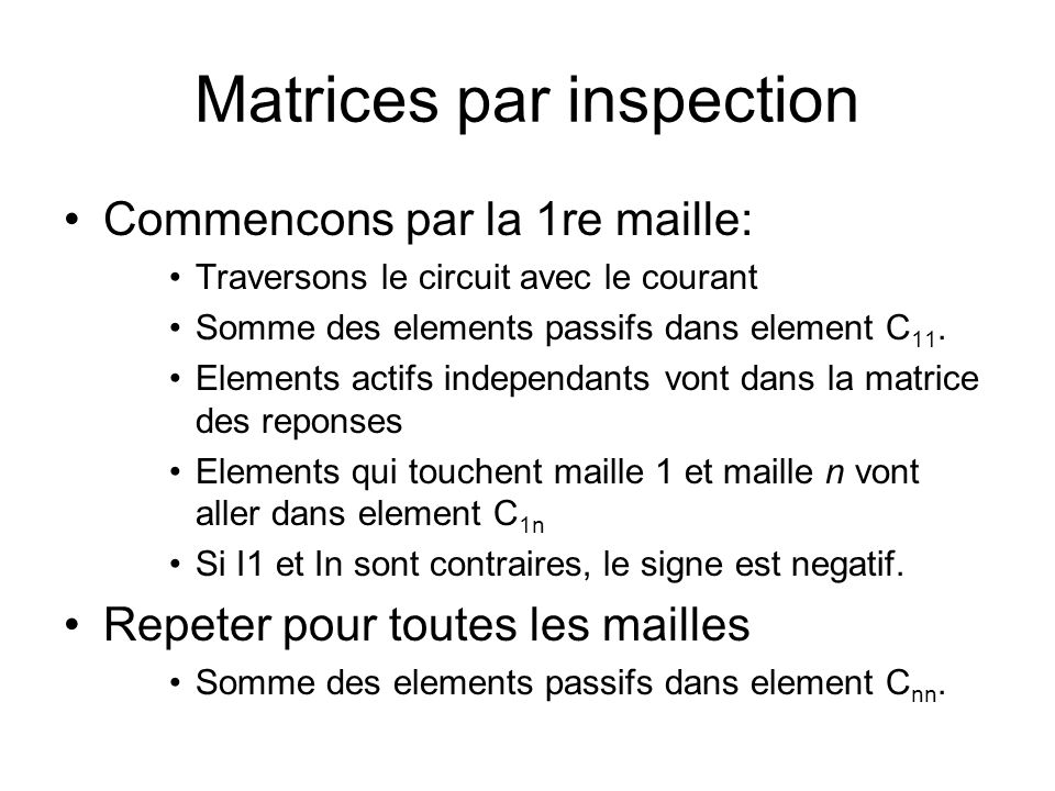Matrices par inspection