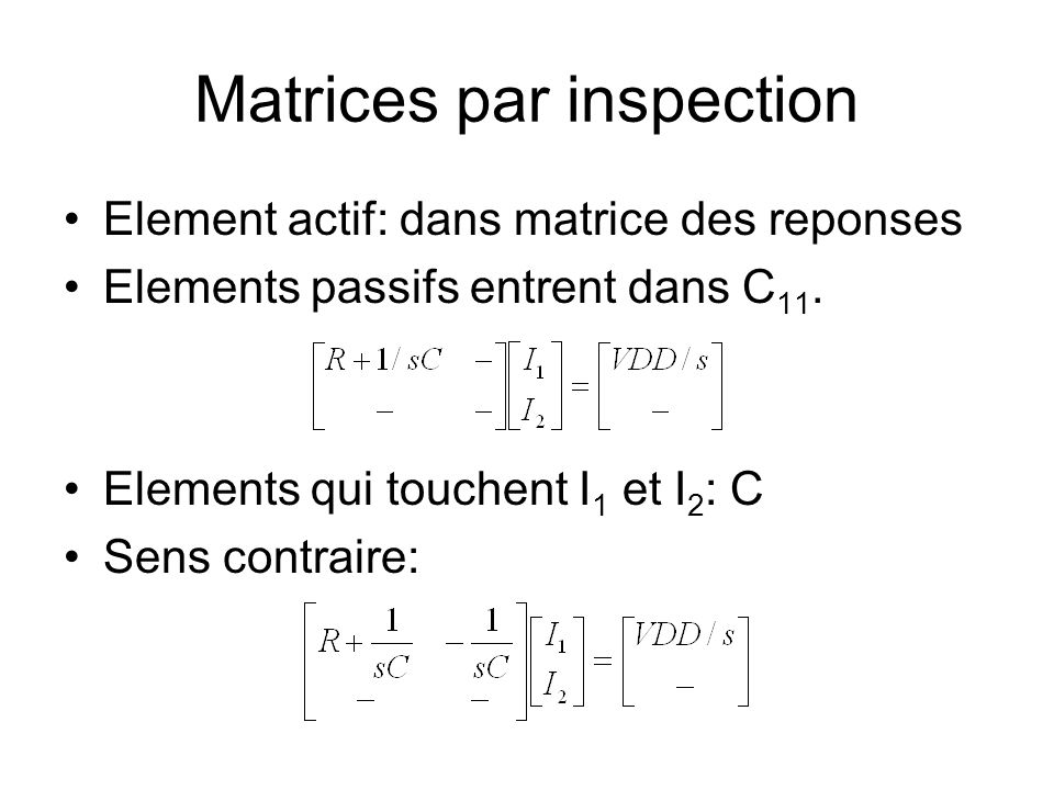 Matrices par inspection