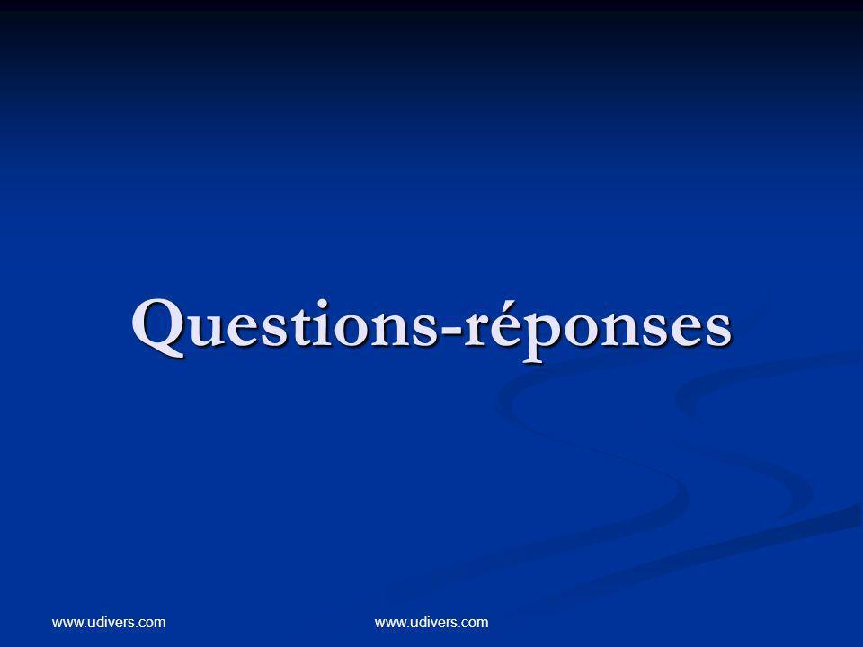 Questions-réponses www.udivers.com www.udivers.com