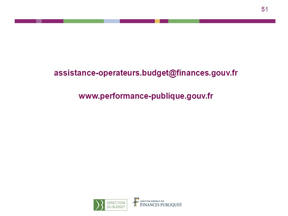assistance-operateurs.budget@finances.gouv.fr www.performance-publique.gouv.fr