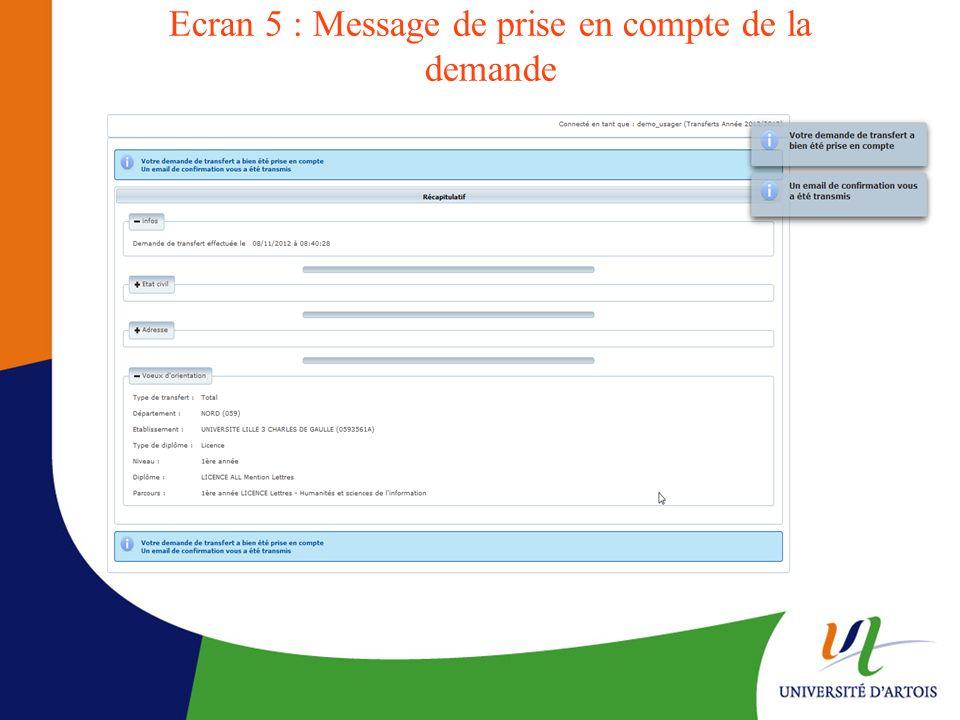 Ecran 5 : Message de prise en compte de la demande