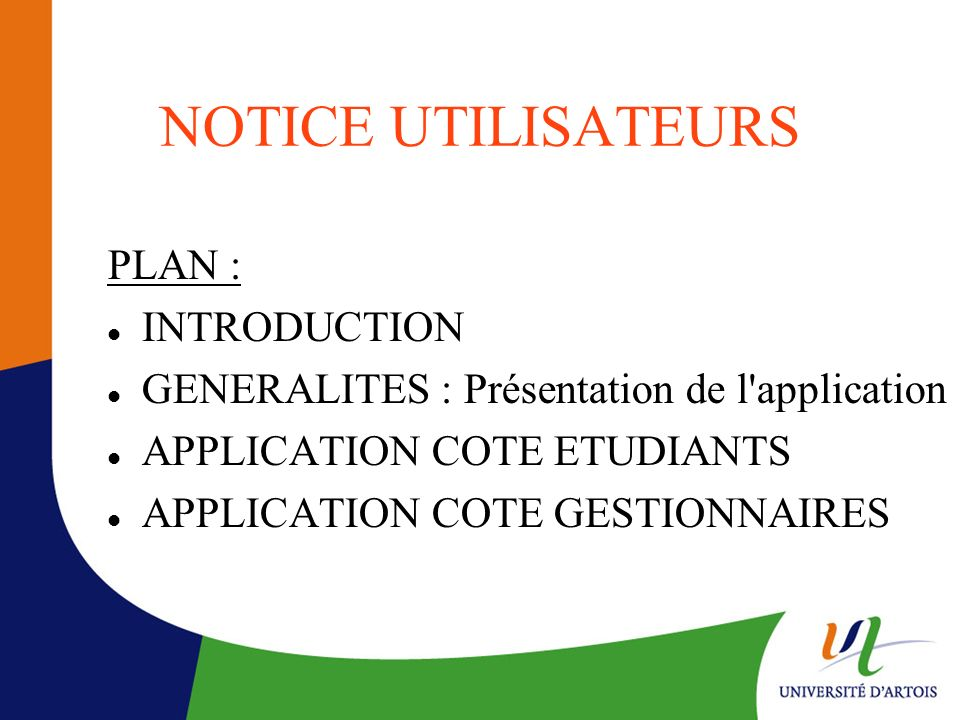 NOTICE UTILISATEURS PLAN : INTRODUCTION