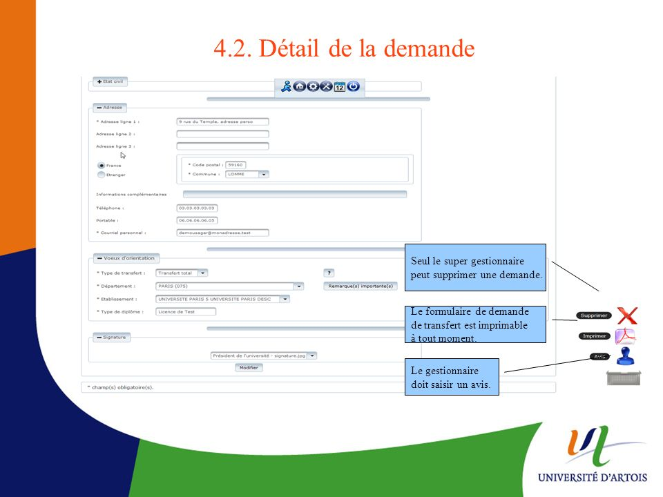 4.2. Détail de la demande Seul le super gestionnaire