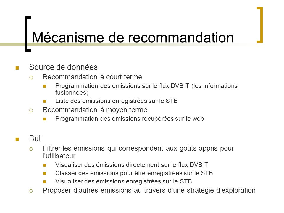 Mécanisme de recommandation