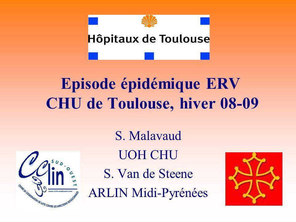 Episode épidémique ERV CHU de Toulouse, hiver 08-09