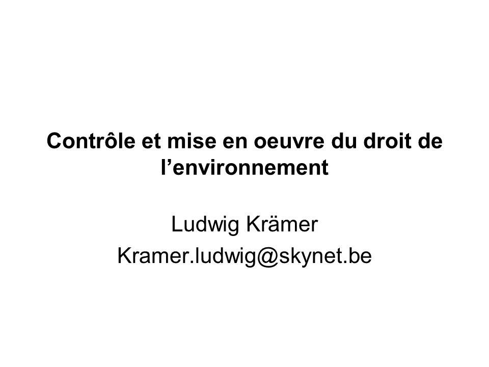 Contrôle et mise en oeuvre du droit de l'environnement