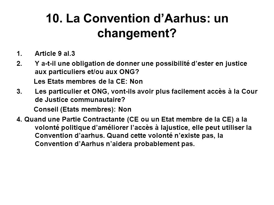 10. La Convention d'Aarhus: un changement