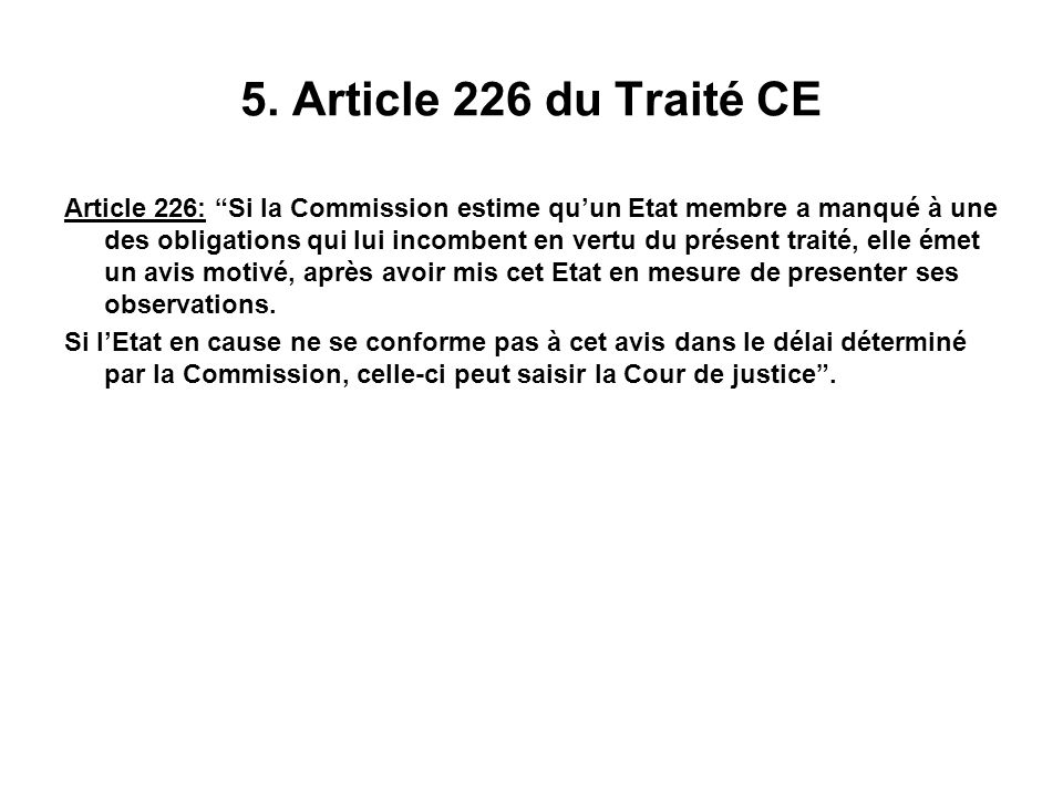 5. Article 226 du Traité CE