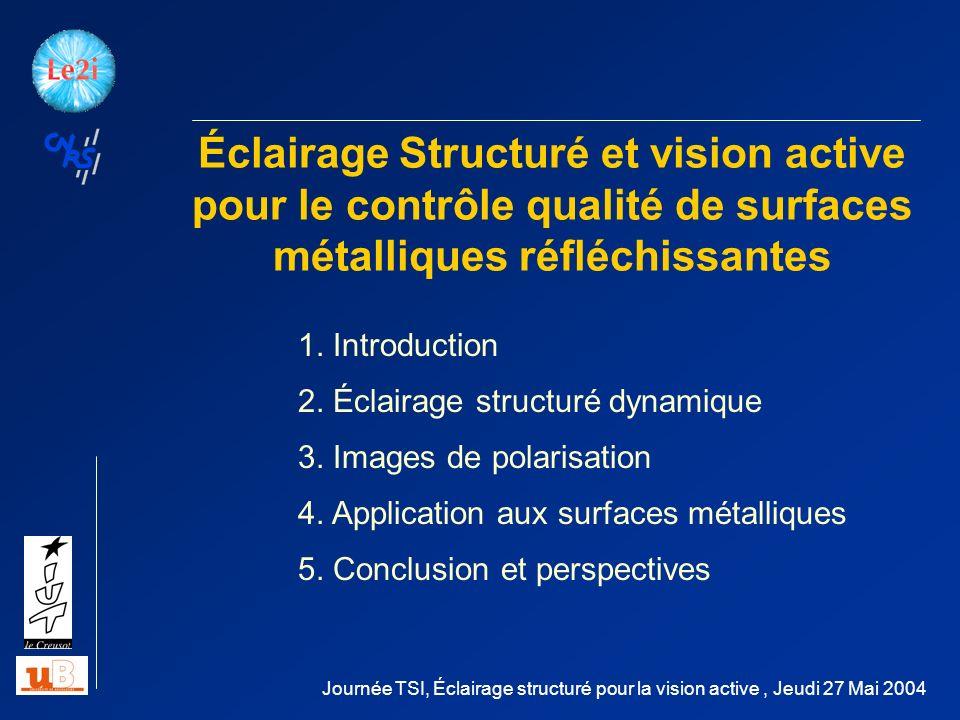 Éclairage Structuré et vision active pour le contrôle qualité de surfaces métalliques réfléchissantes