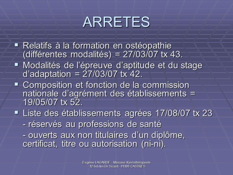 ARRETES Relatifs à la formation en ostéopathie (différentes modalités) = 27/03/07 tx 43.
