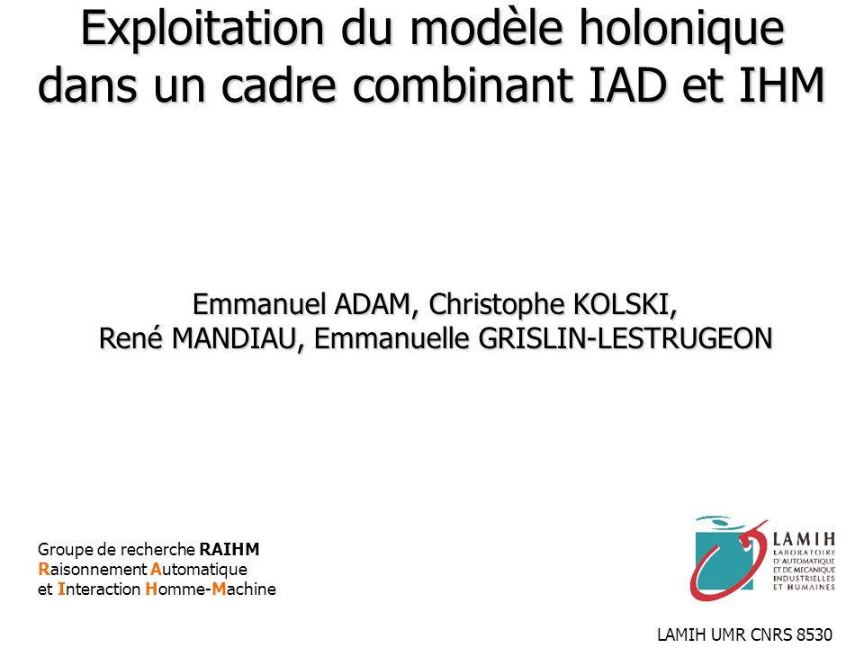 Exploitation du modèle holonique dans un cadre combinant IAD et IHM