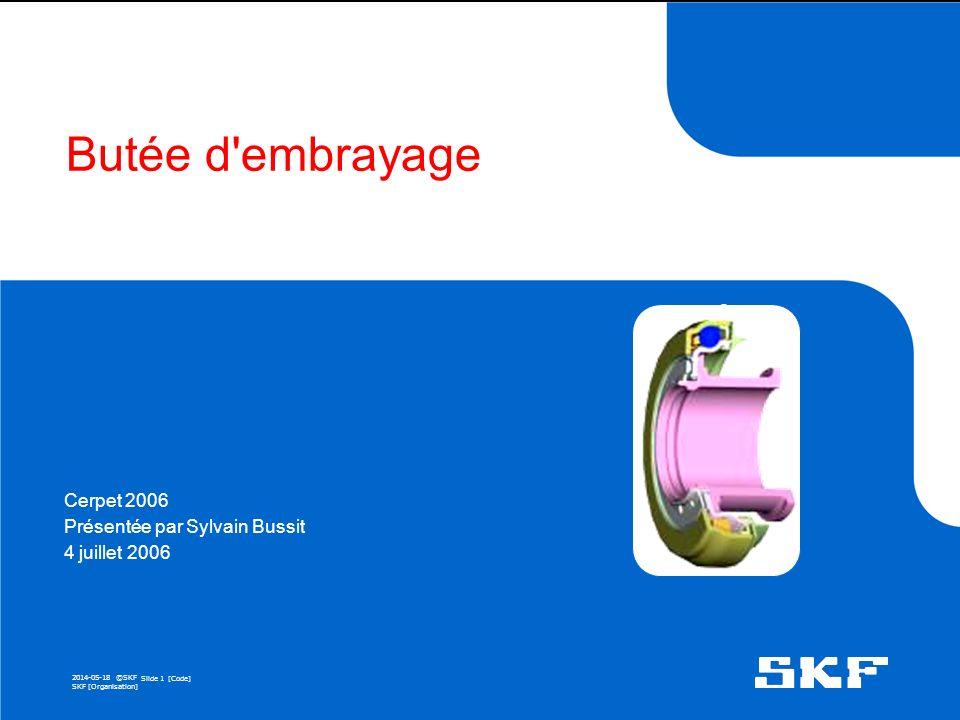SKF492E Cerpet 2006 Présentée par Sylvain Bussit 4 juillet 2006