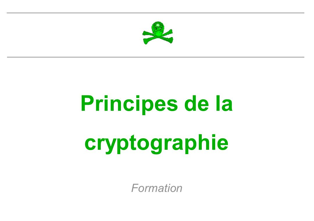 Principes de la cryptographie