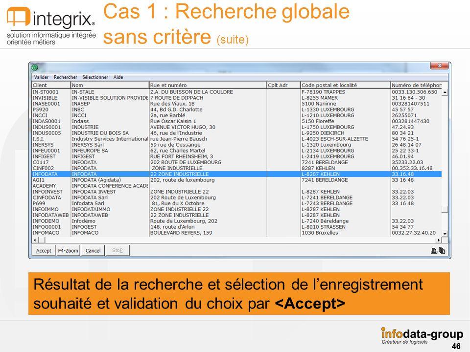 Cas 1 : Recherche globale sans critère (suite)