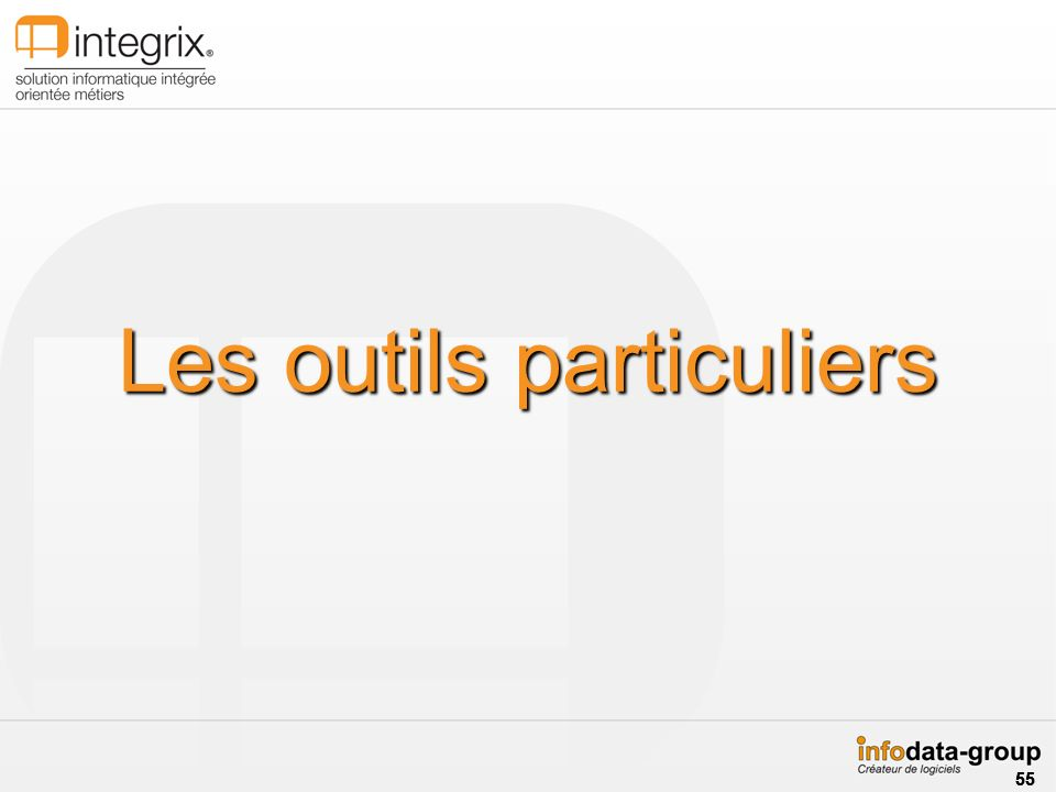 Les outils particuliers