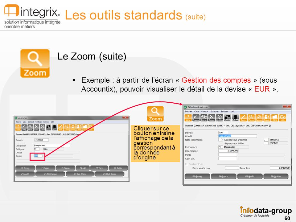 Les outils standards (suite)