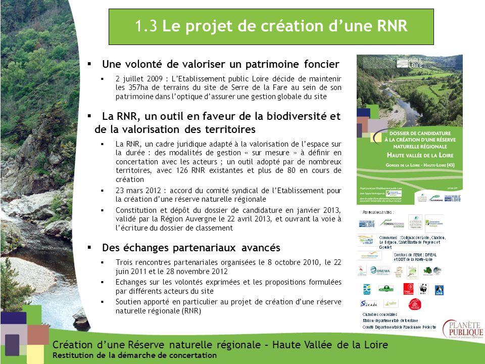 1.3 Le projet de création d'une RNR