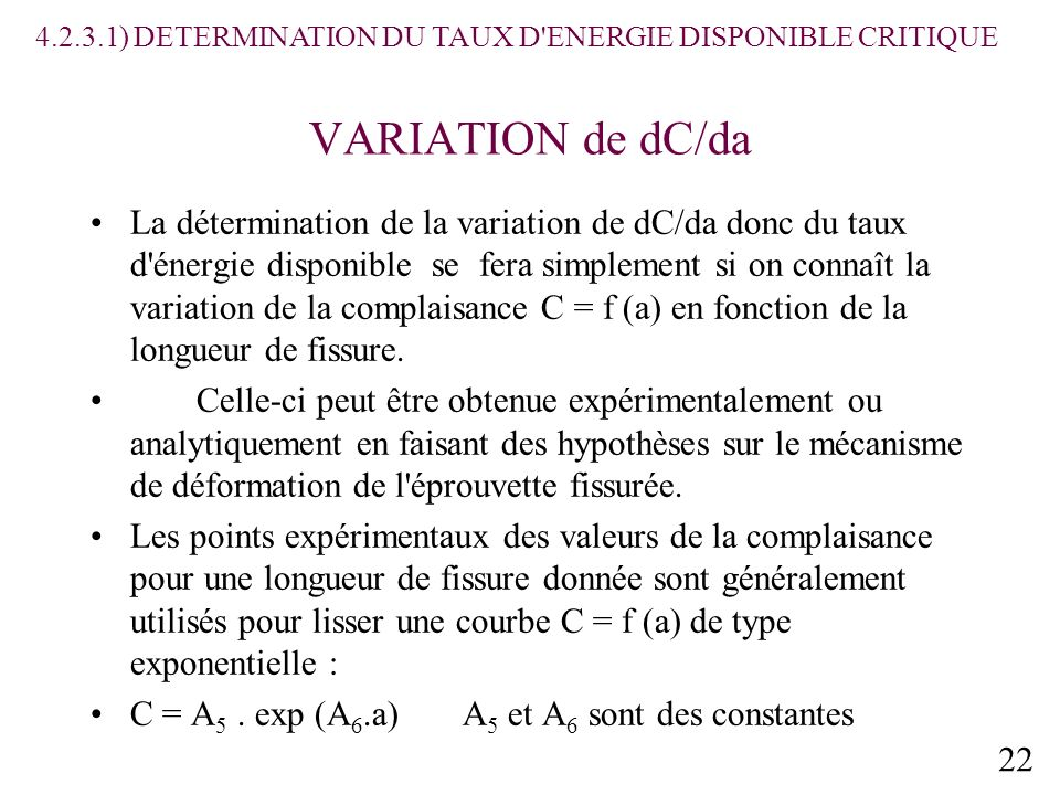 4.2.3.1) DETERMINATION DU TAUX D ENERGIE DISPONIBLE CRITIQUE
