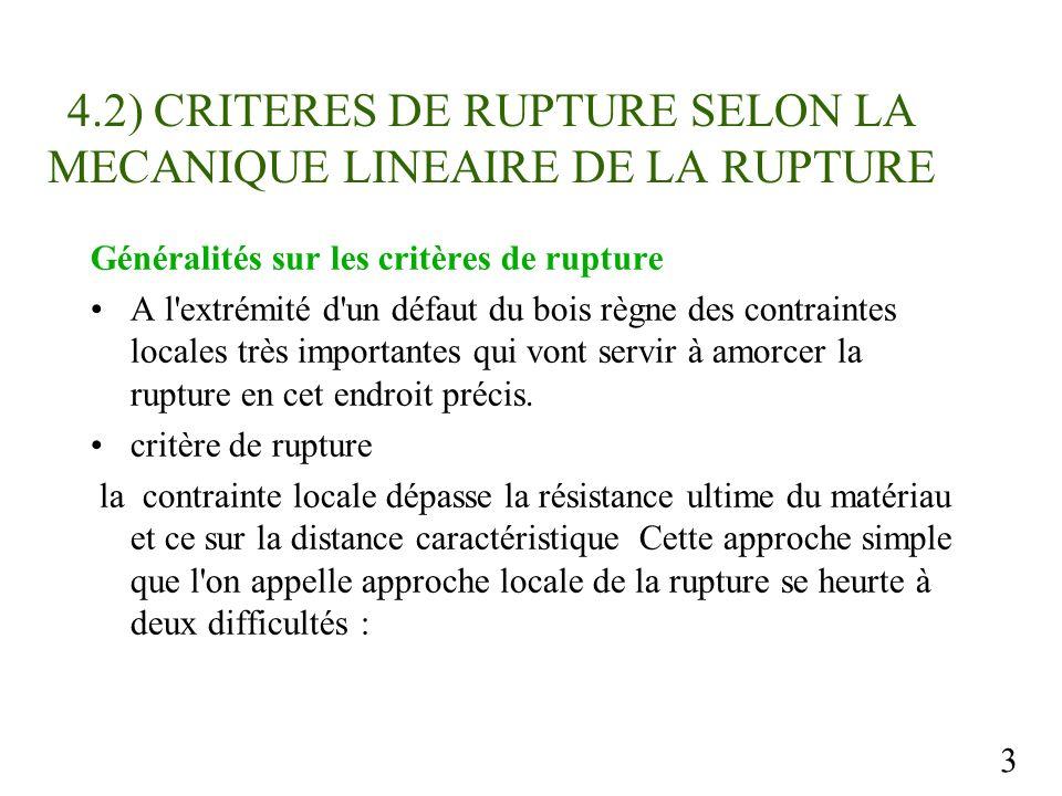 4.2) CRITERES DE RUPTURE SELON LA MECANIQUE LINEAIRE DE LA RUPTURE